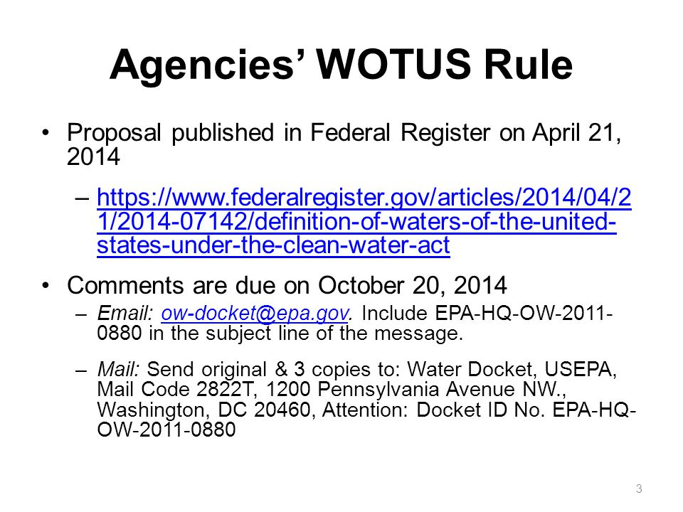 Agencies' WOTUS Rule Proposal published in Federal Register on April 21, 2014.