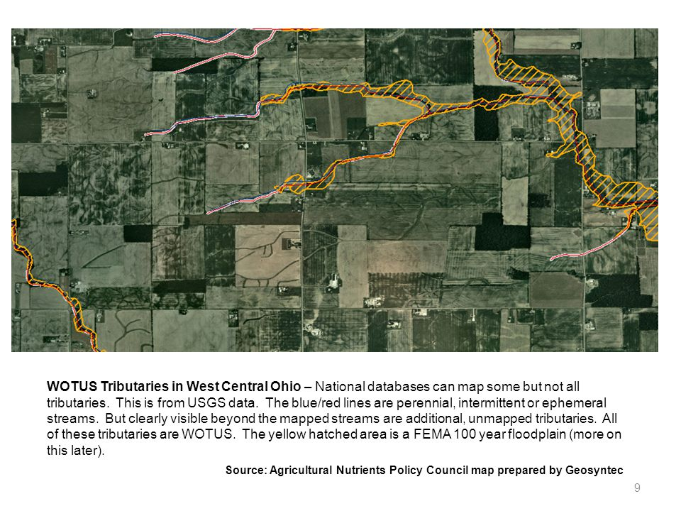 WOTUS Tributaries in West Central Ohio – National databases can map some but not all tributaries. This is from USGS data. The blue/red lines are perennial, intermittent or ephemeral streams. But clearly visible beyond the mapped streams are additional, unmapped tributaries. All of these tributaries are WOTUS. The yellow hatched area is a FEMA 100 year floodplain (more on this later).