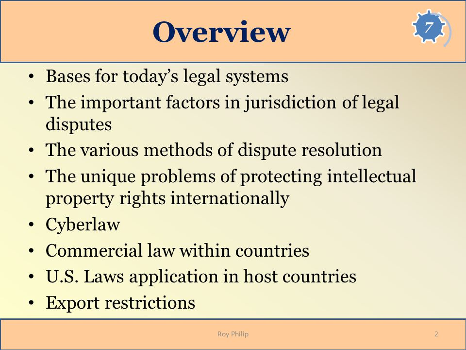 Overview Bases for today's legal systems