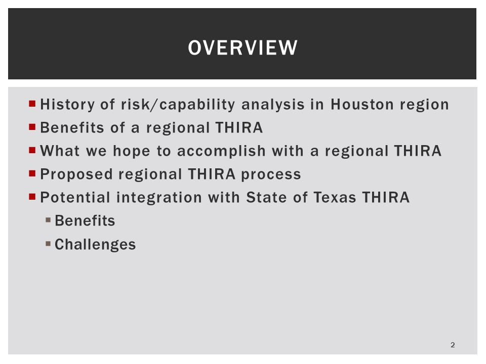 Overview History of risk/capability analysis in Houston region