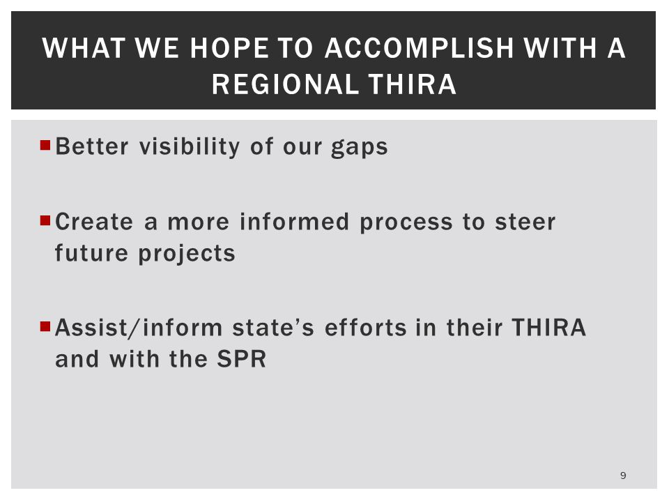 What we hope to accomplish with a regional THIRA