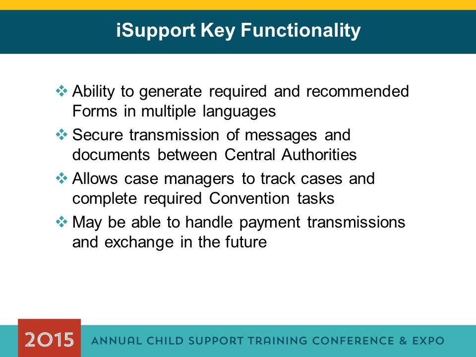 iSupport Key Functionality