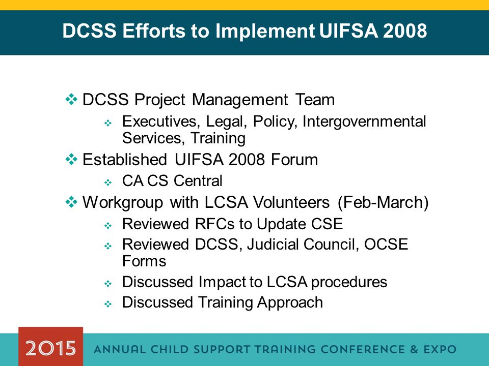 DCSS Efforts to Implement UIFSA 2008