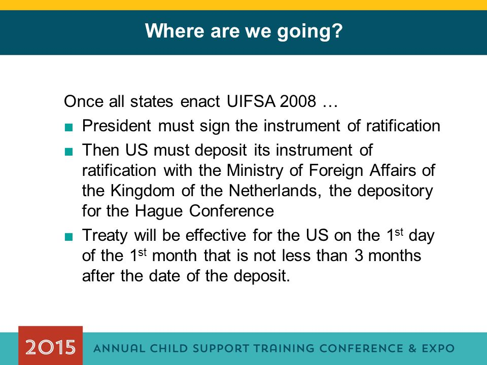 Where are we going Once all states enact UIFSA 2008 …