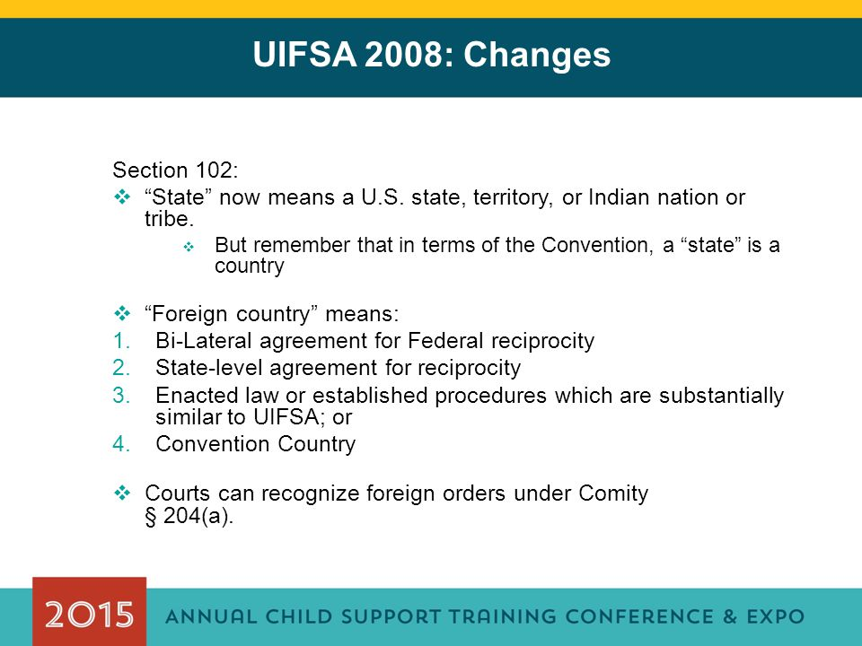 UIFSA 2008: Changes Section 102: