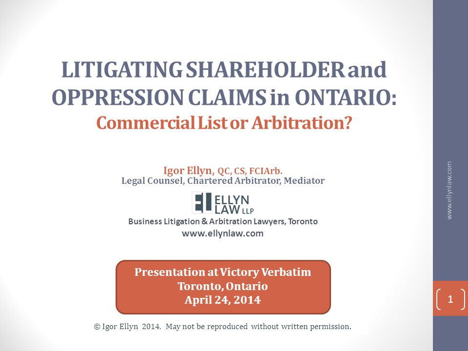 LITIGATING SHAREHOLDER and OPPRESSION CLAIMS in ONTARIO: Commercial List or Arbitration