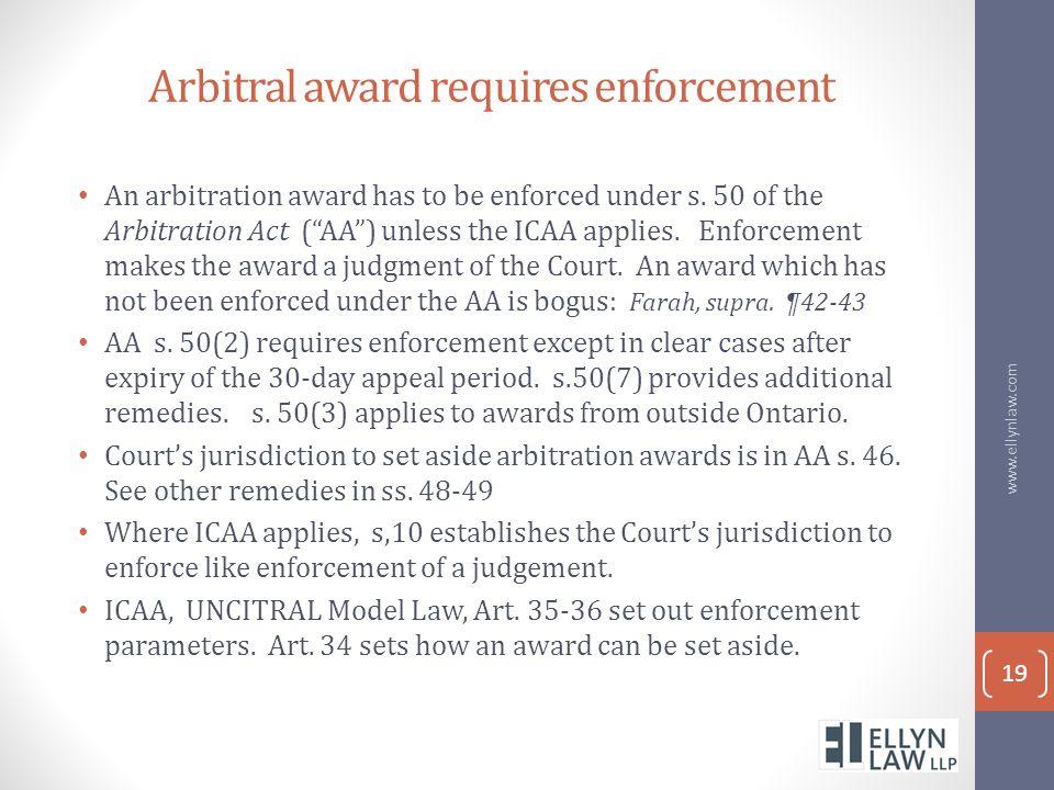 Arbitral award requires enforcement