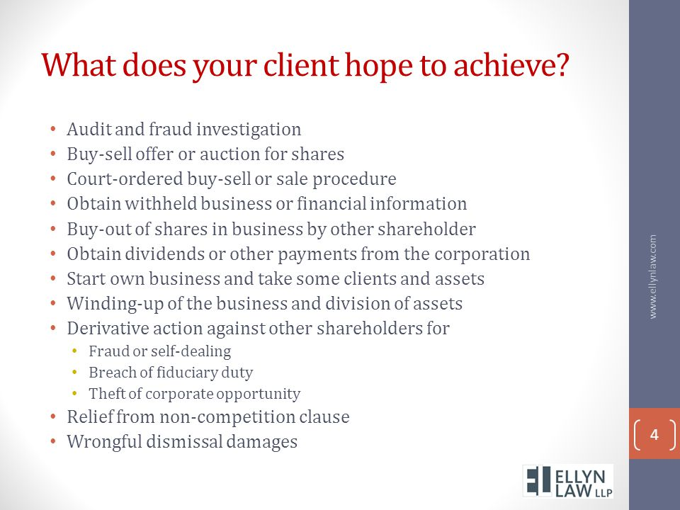 What does your client hope to achieve