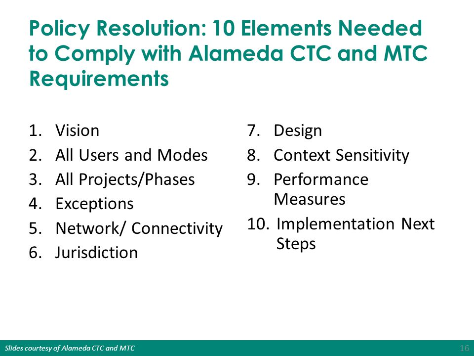 Policy Resolution: 10 Elements Needed to Comply with Alameda CTC and MTC Requirements