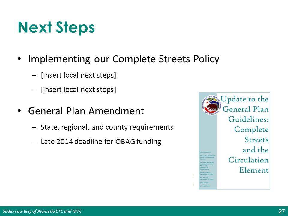 Next Steps Implementing our Complete Streets Policy
