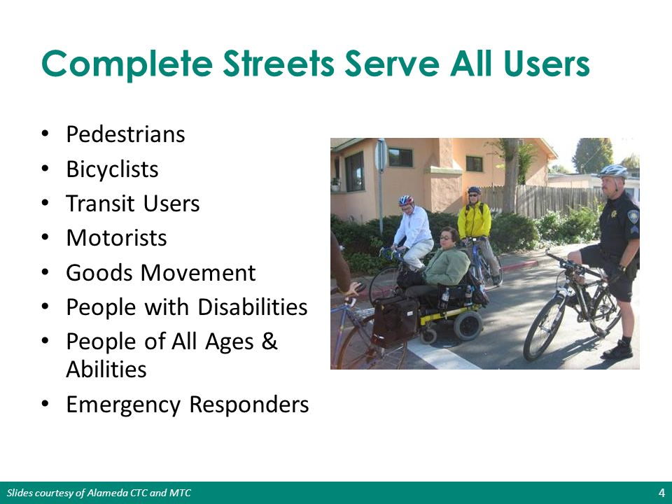 Complete Streets Serve All Users