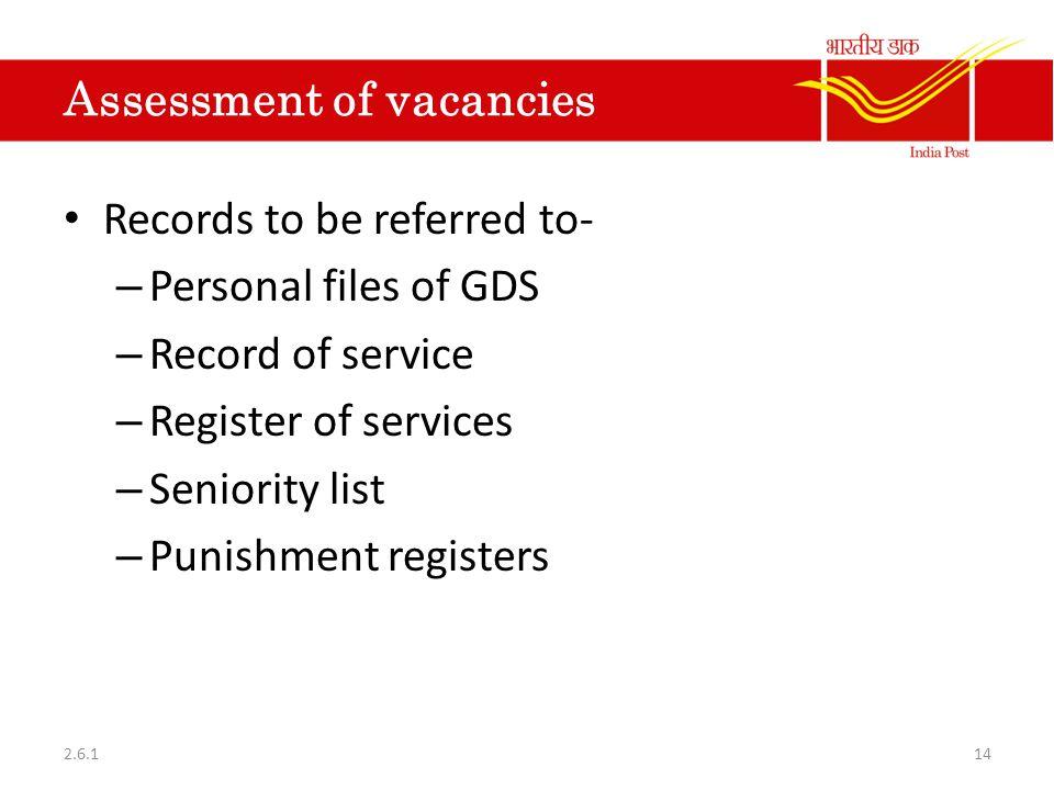 Assessment of vacancies