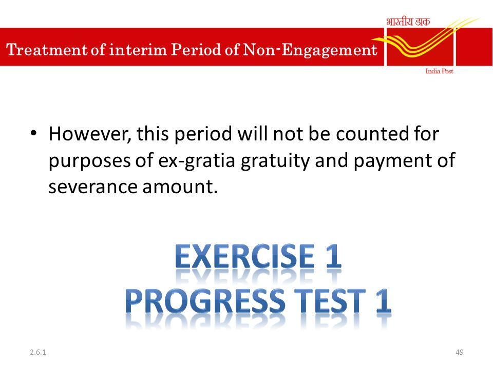 Treatment of interim Period of Non-Engagement