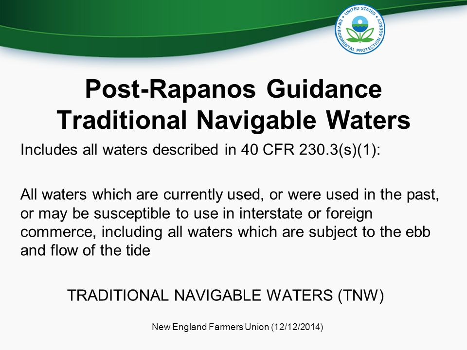 Post-Rapanos Guidance Traditional Navigable Waters