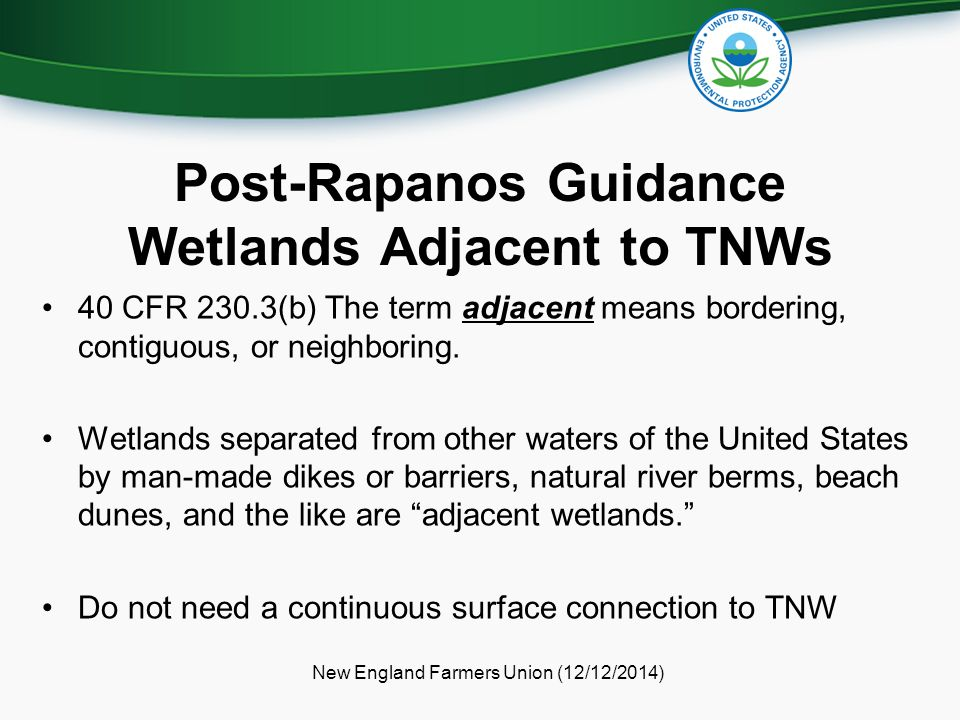 Post-Rapanos Guidance Wetlands Adjacent to TNWs