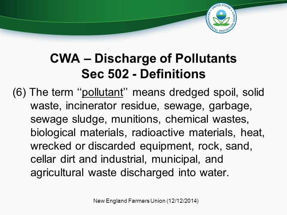 CWA – Discharge of Pollutants Sec 502 - Definitions