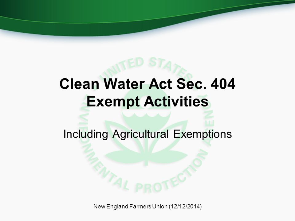 Clean Water Act Sec. 404 Exempt Activities