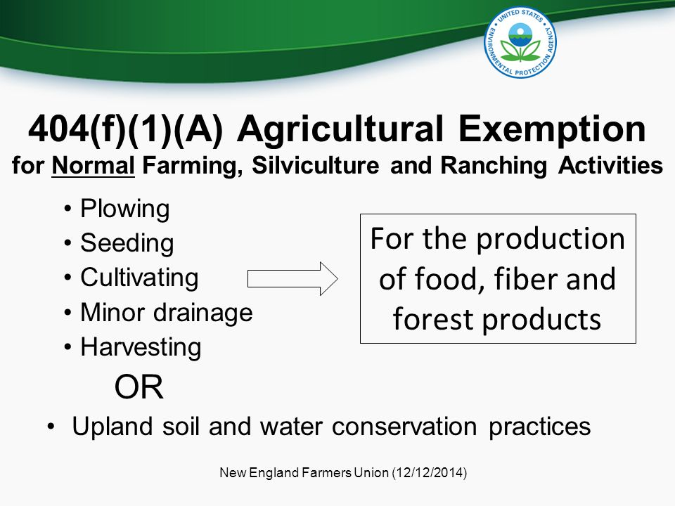 404(f)(1)(A) Agricultural Exemption for Normal Farming, Silviculture and Ranching Activities