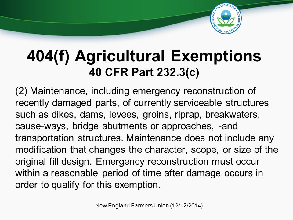 404(f) Agricultural Exemptions 40 CFR Part 232.3(c)