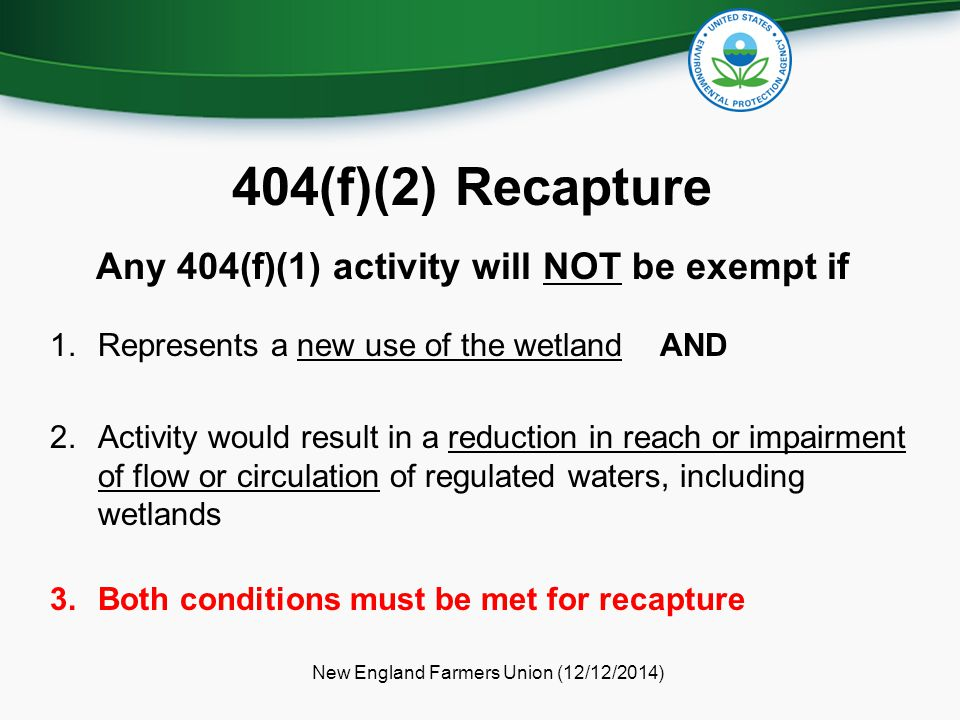 404(f)(2) Recapture Any 404(f)(1) activity will NOT be exempt if