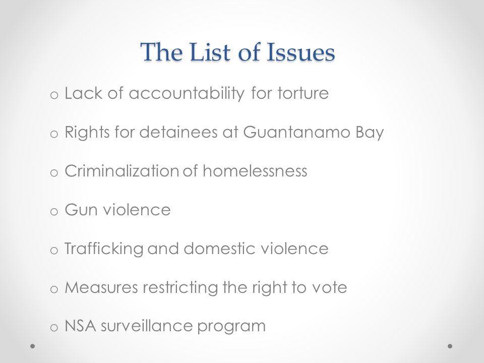 The List of Issues Lack of accountability for torture