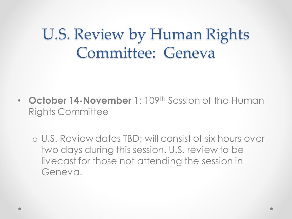 U.S. Review by Human Rights Committee: Geneva