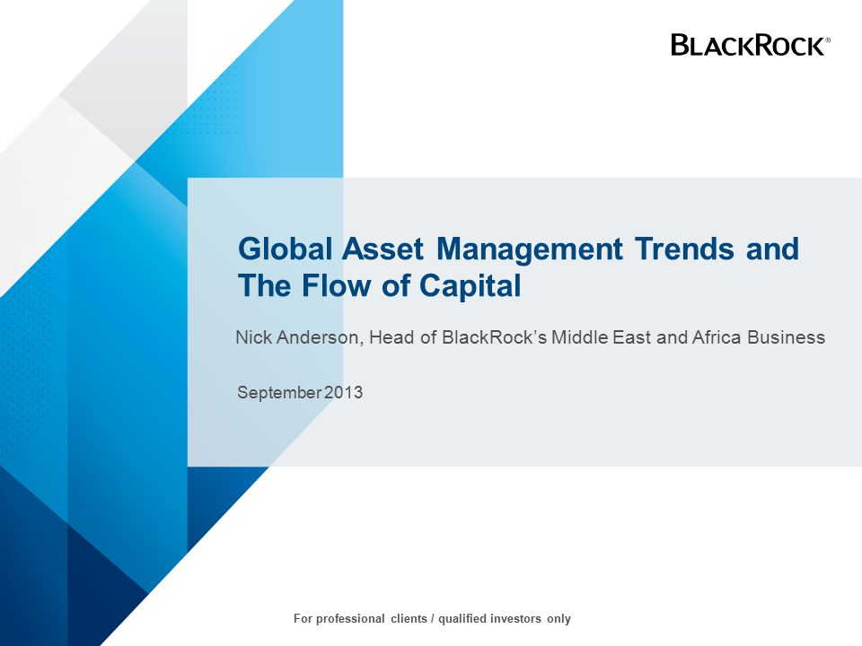 Global Asset Management Trends and The Flow of Capital