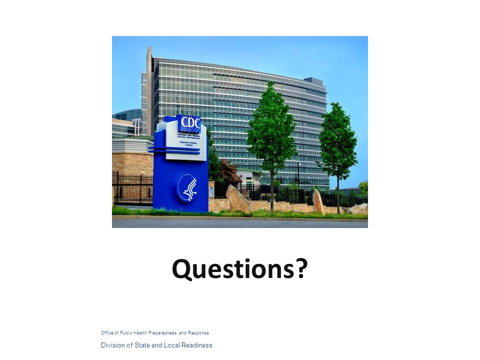 Questions Division of State and Local Readiness