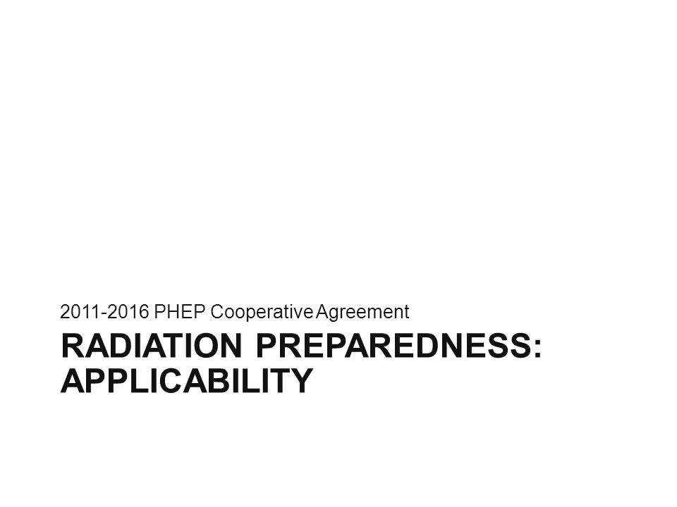 Radiation preparedness: applicability to capabilities