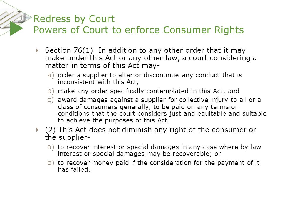Redress by Court Powers of Court to enforce Consumer Rights