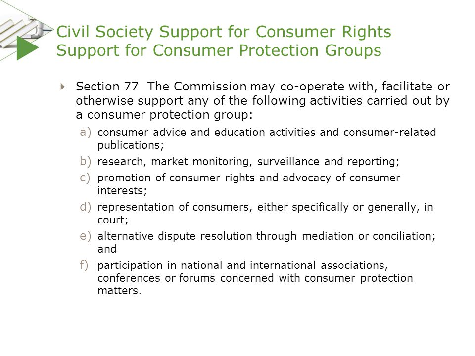 Civil Society Support for Consumer Rights Support for Consumer Protection Groups