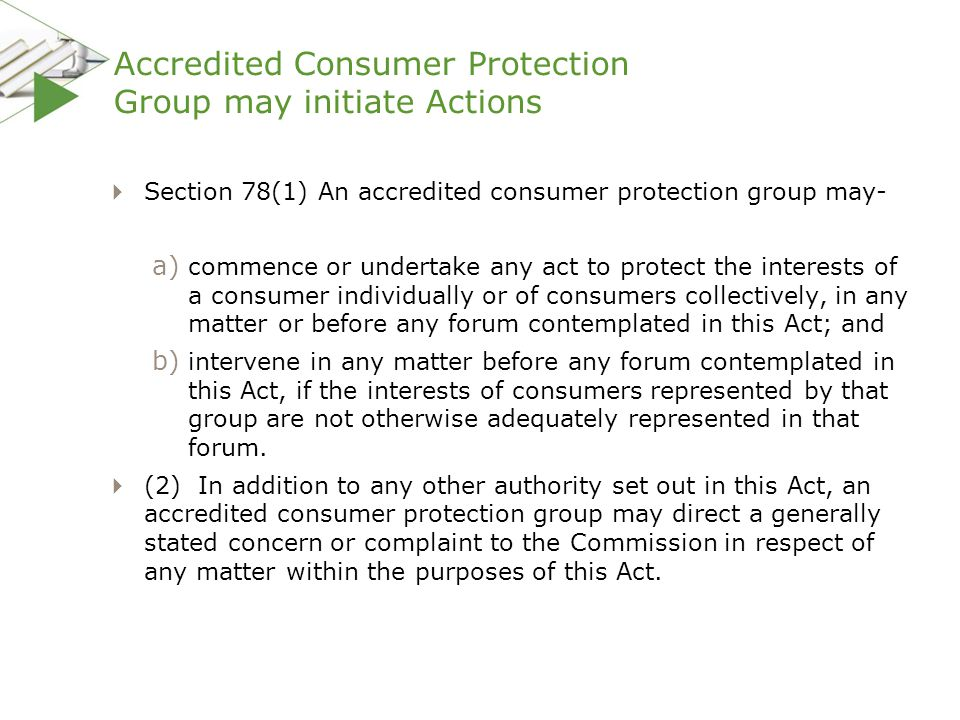 Accredited Consumer Protection Group may initiate Actions