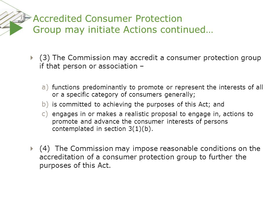 Accredited Consumer Protection Group may initiate Actions continued…