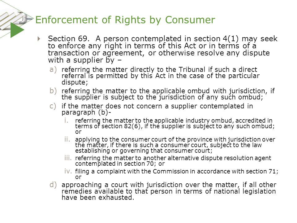 Enforcement of Rights by Consumer