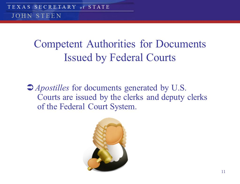 Competent Authorities for Documents Issued by Federal Courts