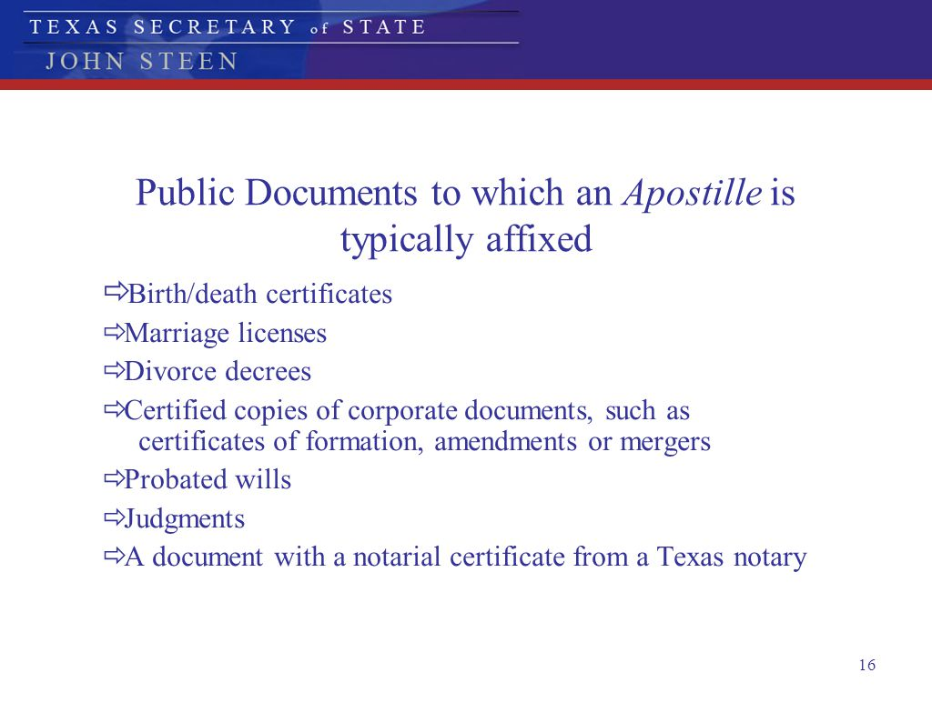 Public Documents to which an Apostille is typically affixed