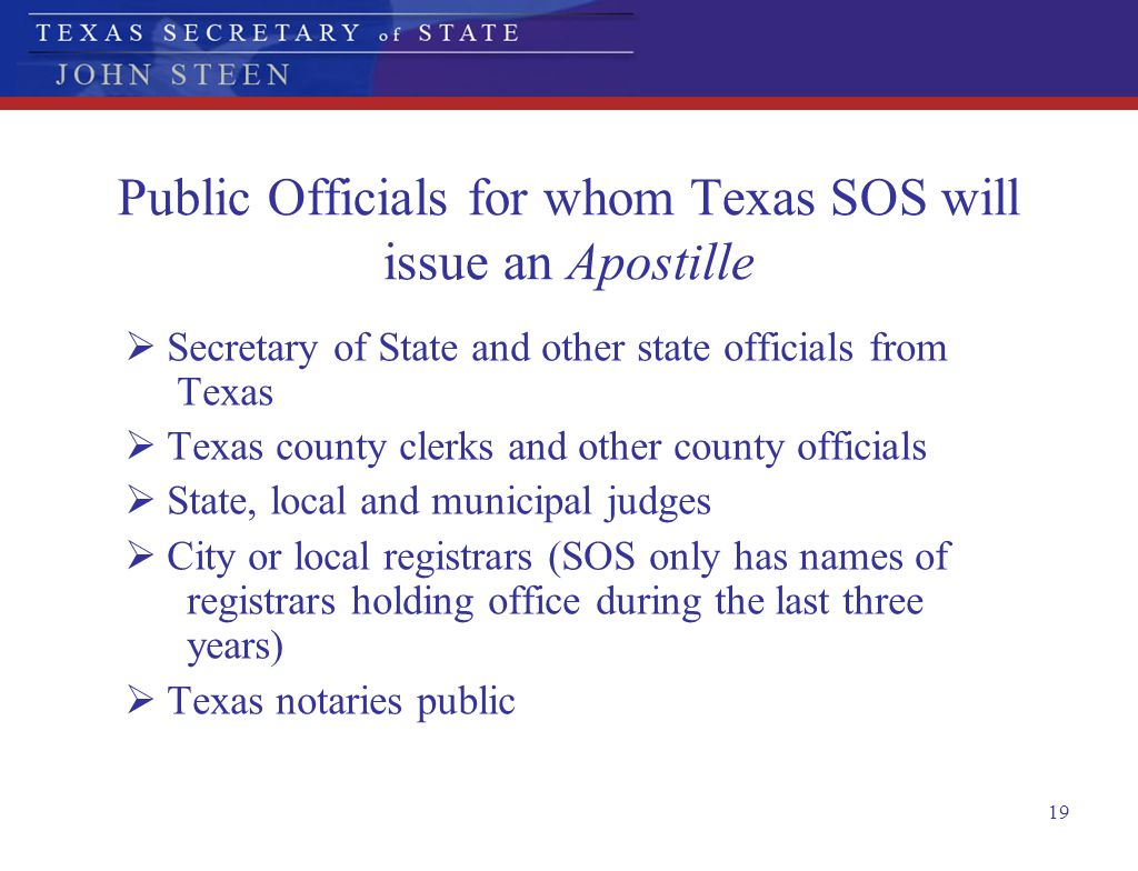 Public Officials for whom Texas SOS will issue an Apostille