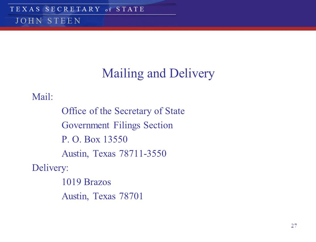 Mailing and Delivery Mail: Office of the Secretary of State