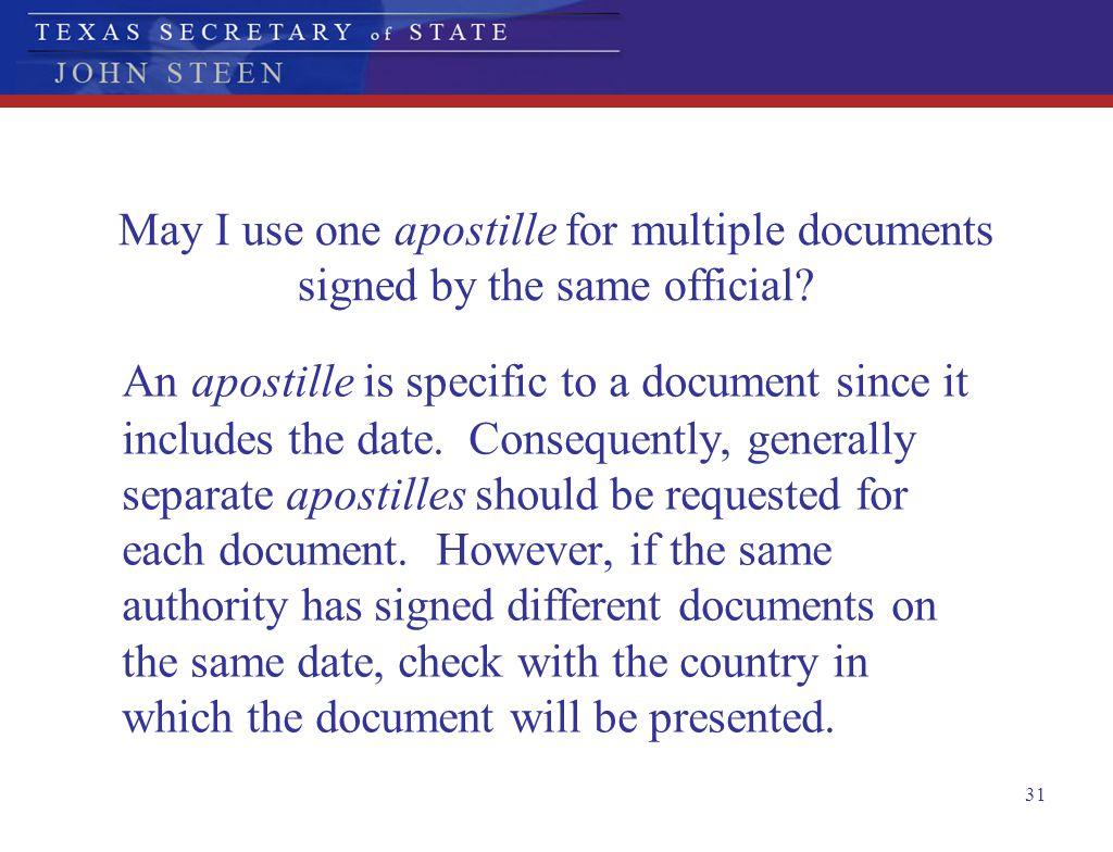 May I use one apostille for multiple documents signed by the same official