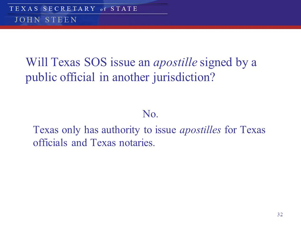 Will Texas SOS issue an apostille signed by a public official in another jurisdiction