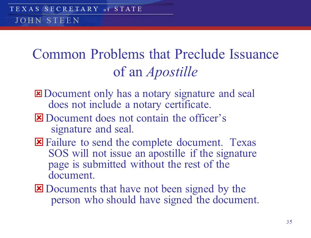 Common Problems that Preclude Issuance of an Apostille