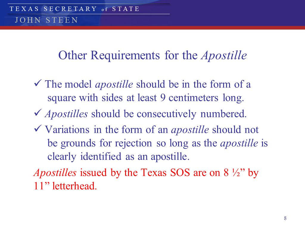 Other Requirements for the Apostille