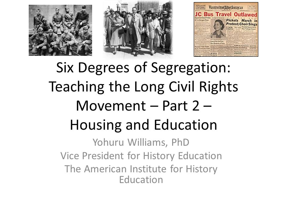 Six Degrees of Segregation: Teaching the Long Civil Rights Movement – Part 2 – Housing and Education