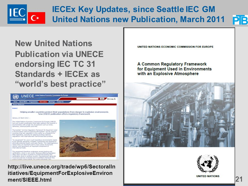 IECEx Key Updates, since Seattle IEC GM United Nations new Publication, March 2011