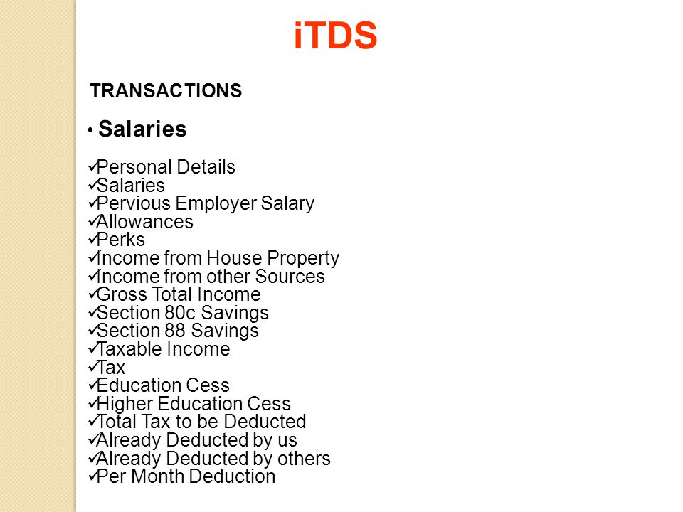 iTDS TRANSACTIONS Salaries Personal Details Salaries