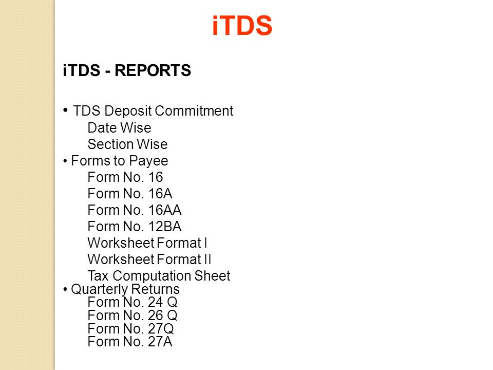 iTDS iTDS - REPORTS TDS Deposit Commitment Date Wise Section Wise