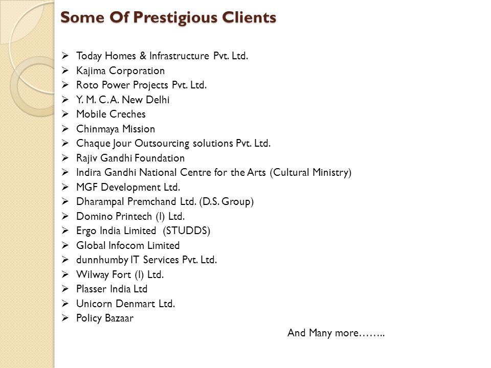 Some Of Prestigious Clients