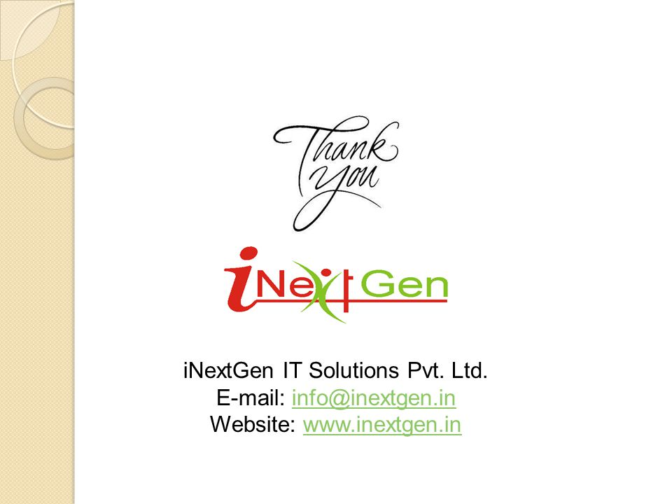 iNextGen IT Solutions Pvt. Ltd. E-mail: info@inextgen.in
