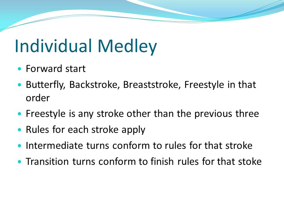 Individual Medley Forward start