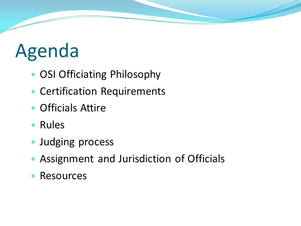 Agenda OSI Officiating Philosophy Certification Requirements